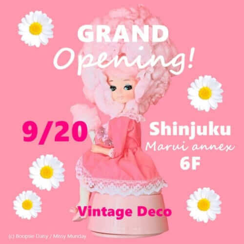 ヴィンテージDeco 新宿マルイアネックス店 グランドオープン